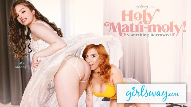 Girlsway Mary Moody Is Cheating With Her Sister-In-Law While Trying Wedding Dresses