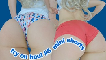 Super tight mini shorts try on haul! Close up big butt wedgies & cameltoe compilation