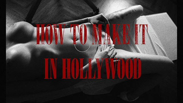 Sexy famous models How to make it in hollywood