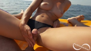 Hot girlfriend jerks me off and rides my dick out on the water - FuckForeverEver