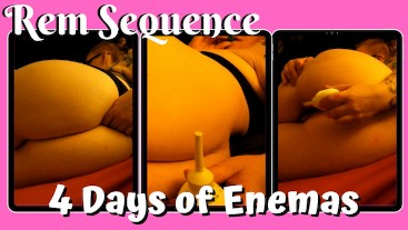 Four Days of Enemas - Rem Sequence