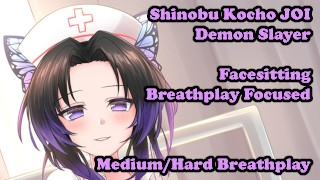 Shinobu Kocho helps your breathing - Hentai JOI (Breathplay Focused, Facesitting,Medium/Hard)
