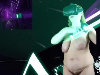 Huge jiggly tits!!! NAKED BBW VR GAMER GIRL on Beat Saber – National Aerobic Championship Theme