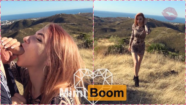 A Beautiful Day To Get a Blowjob on Top of The Mountain in South Spain - Mimi Boom