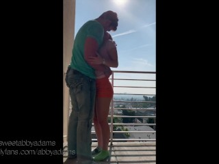 We couldn't help it, got so horny we fucked on the balconey!!!! Horny amateur public sex Abby Adams