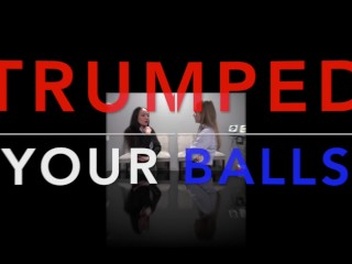 Trumped your balls star nine and nyssa nevers...