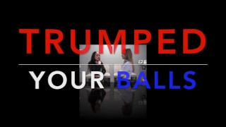 """""""Trumped Your Balls"""" Star Nine And Nyssa Nevers Ballbusting The President"""