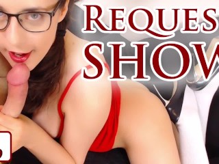 Doing Your Requests!   Sexy Satyrday Show #009