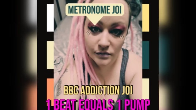 Metronome JOI BBC Addiction Version 36