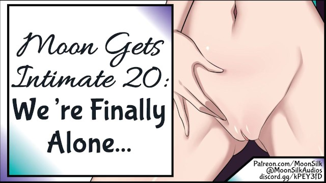 Moon Gets Intimate 20: Were Finally Alone 5