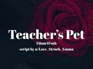 Teacher's Pet [Erotic Audio for Women][GentleFdom]