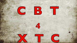 CBT 4 XTC That's the title