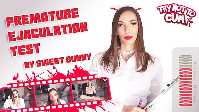TRY NOT TO CUM – Premature Ejaculation Test – By Sweet Bunny