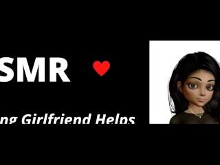 Asmr roleplay caring girlfriend helps boyfriend...