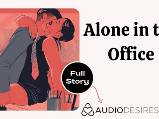 Alone office erotic audio sex at work story...