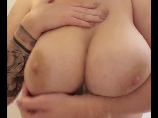 Playing with my Big Natural Tits in the Shower