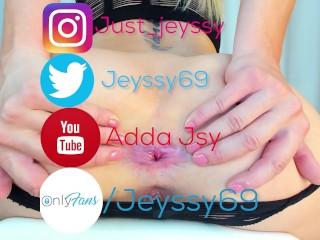 Jeyssy69 ass gape...