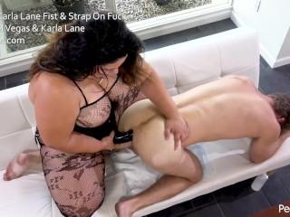 Busty Karla Lane Fist & Strap On Fuck