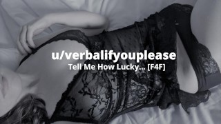 Tell Me How Lucky You Are [British Lesbian Audio]