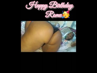 All he wanted 4 his birthday was booty...